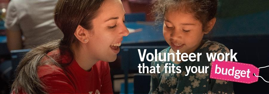 Volunteer work that fits your budget